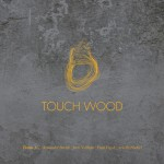 touch wood-day 3